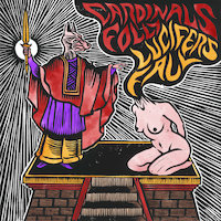 Cardinals Folly / Lucifer's Fall - Split