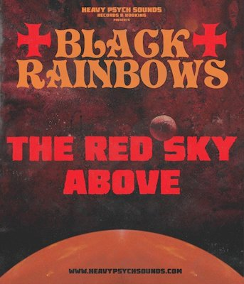 Black Rainbows - The Red Sky Above