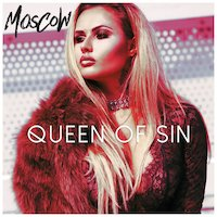 Moscow - Queen Of Sin