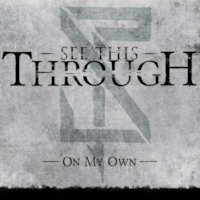 See This Through - On My Own