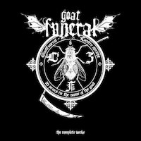 Goatfuneral - Luzifer Spricht - 10 Years In The Name Of The Goat [Full Album]