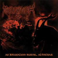 Melechesh - As Jerusalem Burns... Al'Intisar