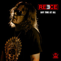 Reece - Any Time At All
