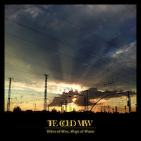 The Cold View - Wires of Woe, Ways of Waste