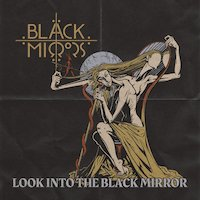 Black Mirrors - Lay My Burden Down