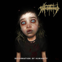 Phlebotomized - Deformation Of Humanity