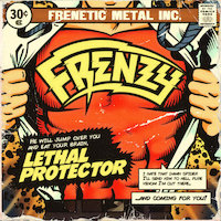 Frenzy - Lethal Protector