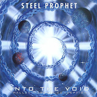 Steel Prophet - Into The Void / Continuum