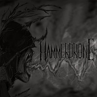 Hammerdrone - An Ever Increasing Wave