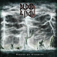 Blood & Iron - Voices of Eternity