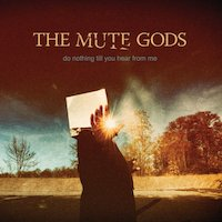 The Mute Gods - Feed The Troll
