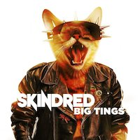 Skindred - Loud And Clear