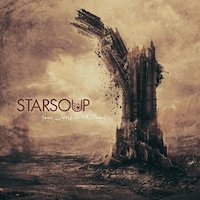 Starsoup - Your World Is Dead