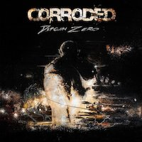 Corroded - Carry Me My Bones