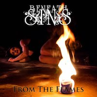Beneath My Sins - From The Flames