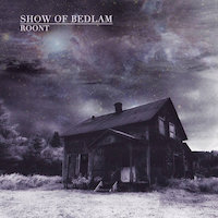 Show of Bedlam - Roont