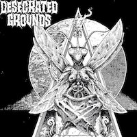 Desecrated Grounds - The Anthem Of The Faceless