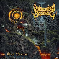 Voracious Scourge - Harbinger Of Our Own Demise