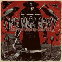 One Man Army And The Undead Quartet - The Dark Epic [Full Album]