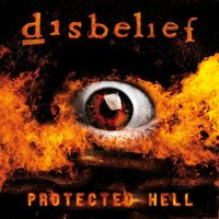 Disbelief - Protected Hell [Full Album]