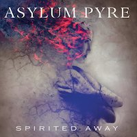 Asylum Pyre - Only Your Soul