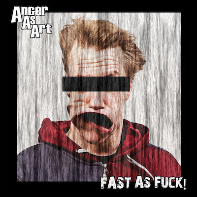 Anger As Art - Everybody Dies