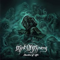 Mist Of Misery - Shackles Of Life