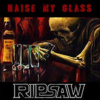 Ripsaw - Raise My Glass