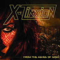 X-Tinxion - From The Ashes Of Eden