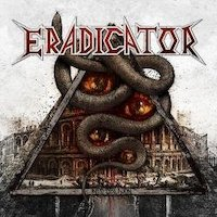 Eradicator - Decadence Remains