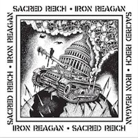 Iron Reagan / Sacred Reich - Split 7""