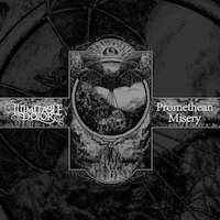 Illimitable Dolor / Promethean Misery - Split
