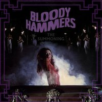 Bloody Hammers - Now The Screaming Starts