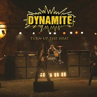 Dynamite - Turn Up The Heat