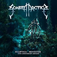 Sonata Arctica - Ecliptica – Revisited (15th Anniversary Edition)
