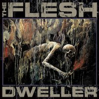The Flesh - Dweller