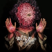 The Dark Red Seed - Dukkha