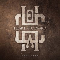 Heart Of A Coward - Collapse