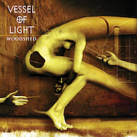 Vessel Of Light - Woodshed