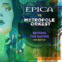 Epica - Beyond The Matrix - The Battle [Ft. Metropole Orkest]