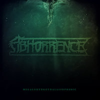 Abhorrence - Anthem For The Anthropocene
