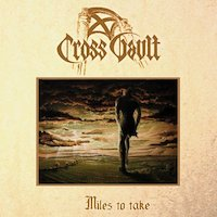Cross Vault - Miles To Take