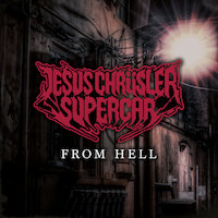 Jesus Chrüsler Supercar - From Hell