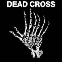 Dead Cross - Church Of The Motherfuckers