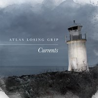 Atlas Losing Grip - Cast Anchor