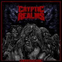 Cryptic Realms - The Rotten is Alive