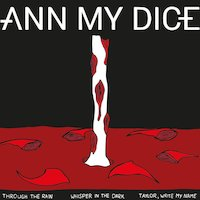 Ann My Dice - Whisper In The Dark