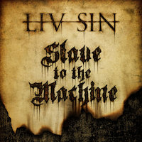 Liv Sin - Slave To The Machine
