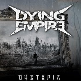 Dying Empire - Oblivion