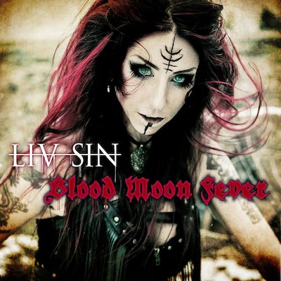 Liv Sin - Blood Moon Fever